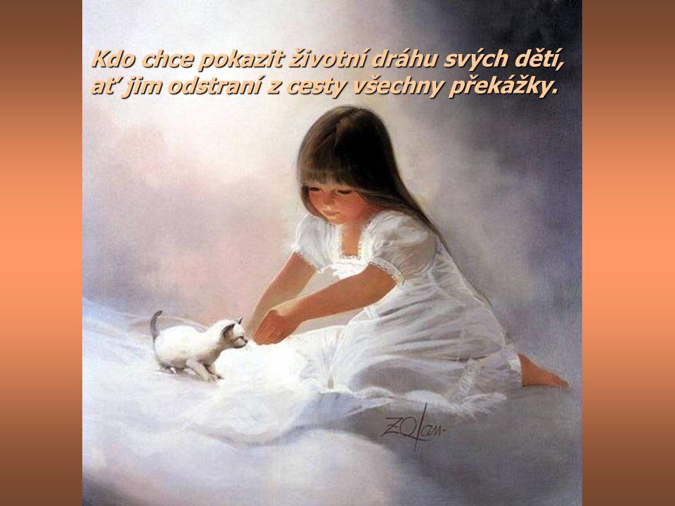 Mateřská radost je to, co žena cítí, když všechny její děti spí. když všechny její děti spí.