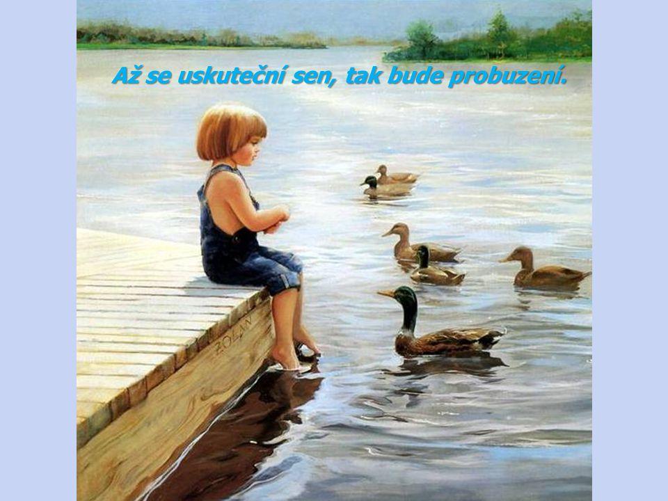 Přirozeností člověka je hledání radosti.