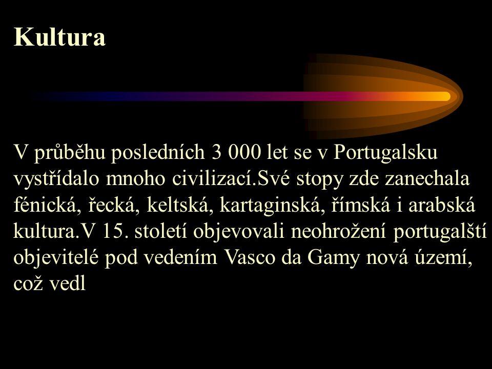 Kultura V průběhu posledních 3 000 let se v Portugalsku vystřídalo mnoho civilizací.Své stopy zde zanechala fénická, řecká, keltská, kartaginská, říms
