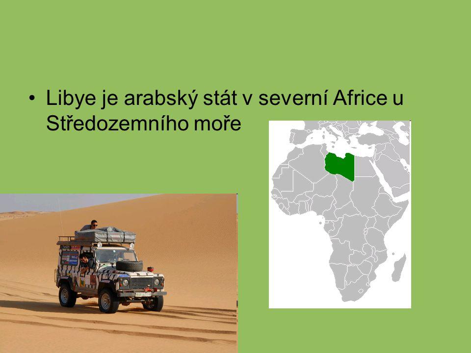 Libye je arabský stát v severní Africe u Středozemního moře