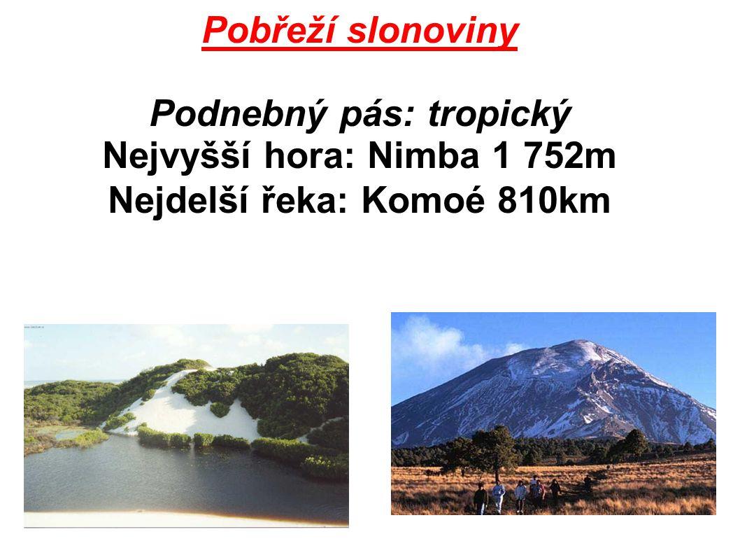Pobřeží slonoviny Podnebný pás: tropický Nejvyšší hora: Nimba 1 752m Nejdelší řeka: Komoé 810km