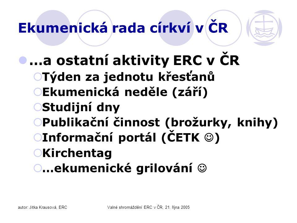 autor: Jitka Krausová, ERCValné shromáždění ERC v ČR, 21.