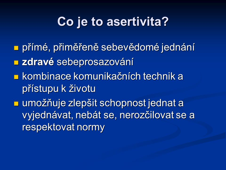Co je to asertivita.