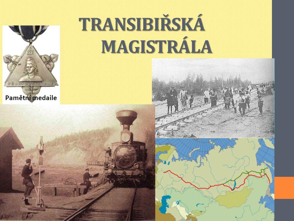 TRANSIBIŘSKÁ MAGISTRÁLA Pamětní medaile