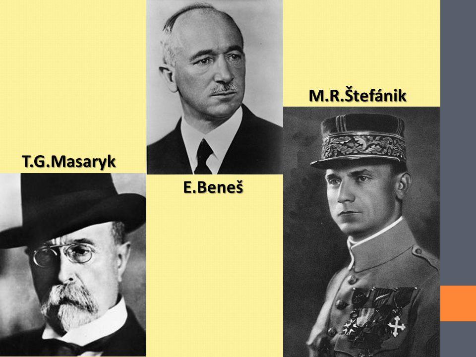 T.G.Masaryk E.Beneš M.R.Štefánik
