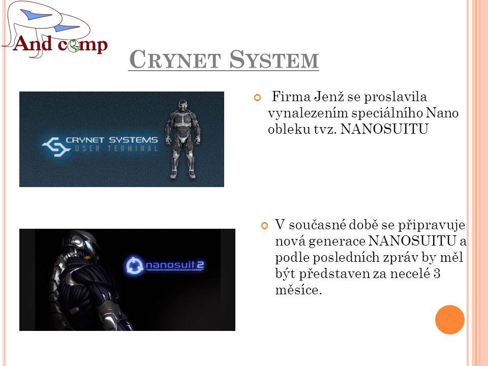 C RYNET S YSTEM V současné době se připravuje nová generace NANOSUITU a podle posledních zpráv by měl být představen za necelé 3 měsíce.