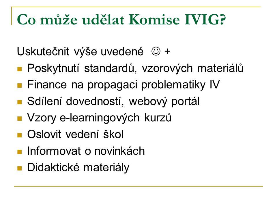 Co může udělat Komise IVIG.