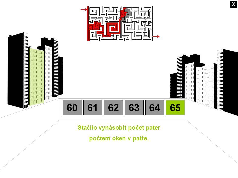 Stačilo vynásobit počet pater počtem oken v patře. 606162636465 X