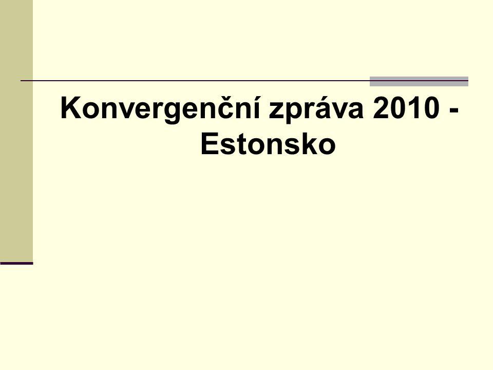 Konvergenční zpráva 2010 - Estonsko