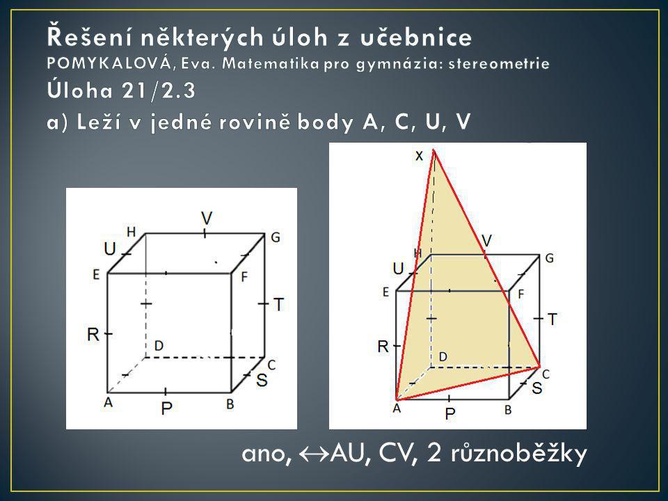 ano,  AU, CV, 2 různoběžky