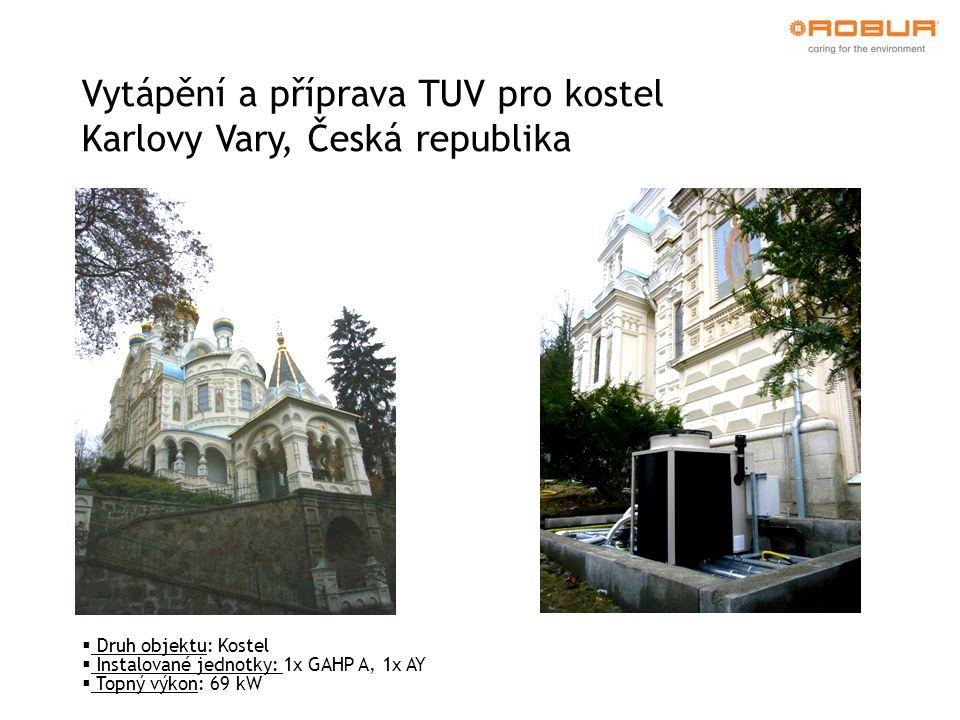 Vytápění a příprava TUV pro kostel Karlovy Vary, Česká republika  Druh objektu: Kostel  Instalované jednotky: 1x GAHP A, 1x AY  Topný výkon: 69 kW
