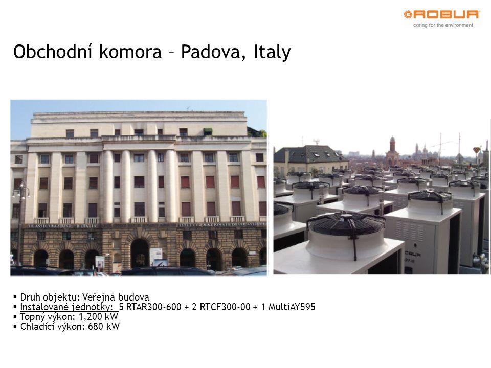 Obchodní komora – Padova, Italy  Druh objektu: Veřejná budova  Instalované jednotky: 5 RTAR300-600 + 2 RTCF300-00 + 1 MultiAY595  Topný výkon: 1,200 kW  Chladící výkon: 680 kW