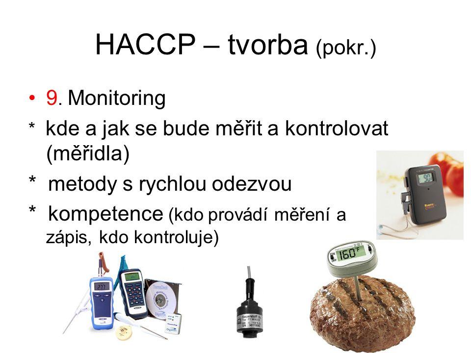 HACCP – tvorba (pokr.) 9.