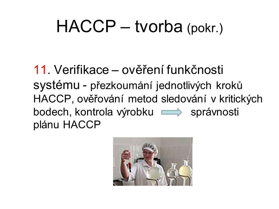 HACCP – tvorba (pokr.) 11.