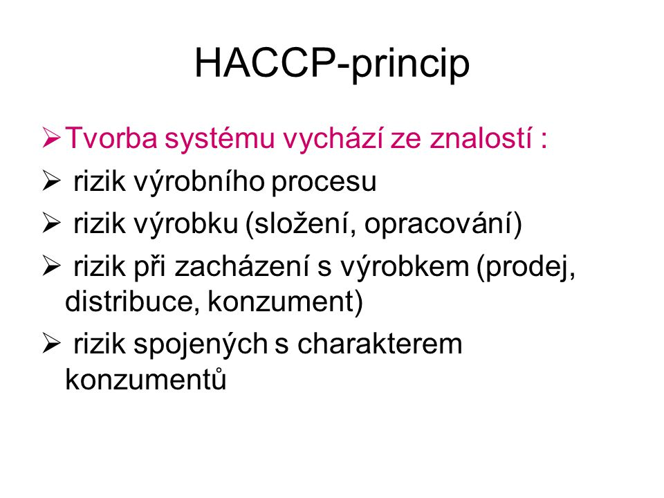 HACCP – tvorba (pokr.) 10.