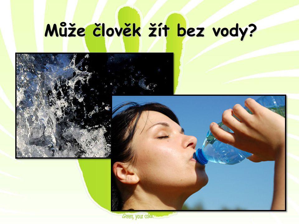 Může člověk žít bez vody?