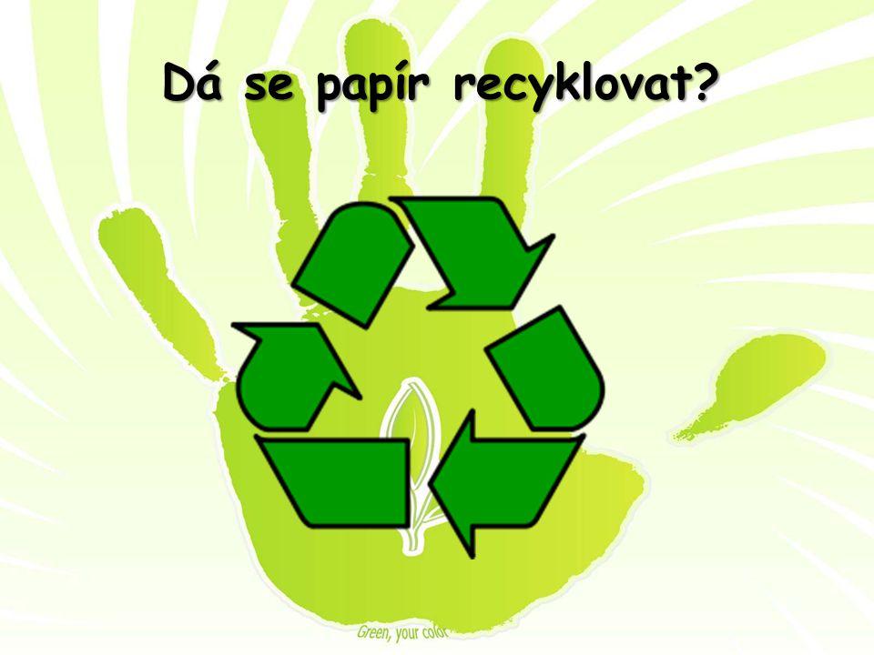 Dá se papír recyklovat