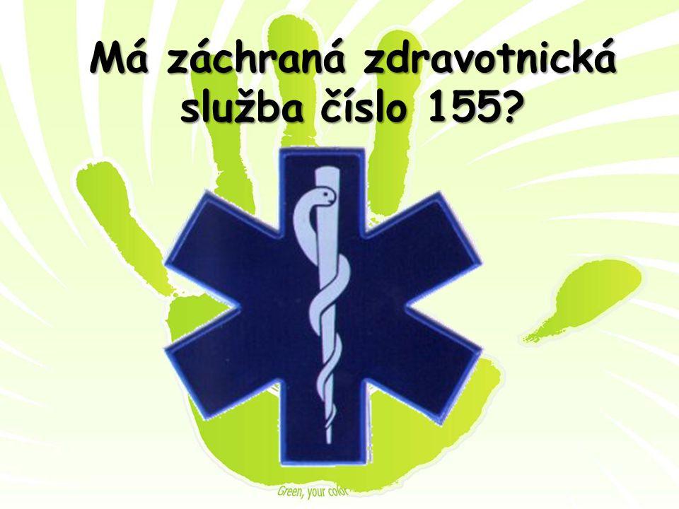 Má záchraná zdravotnická služba číslo 155?