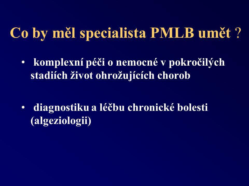 Jaké uplatnění má dnes specialista v PMLB .