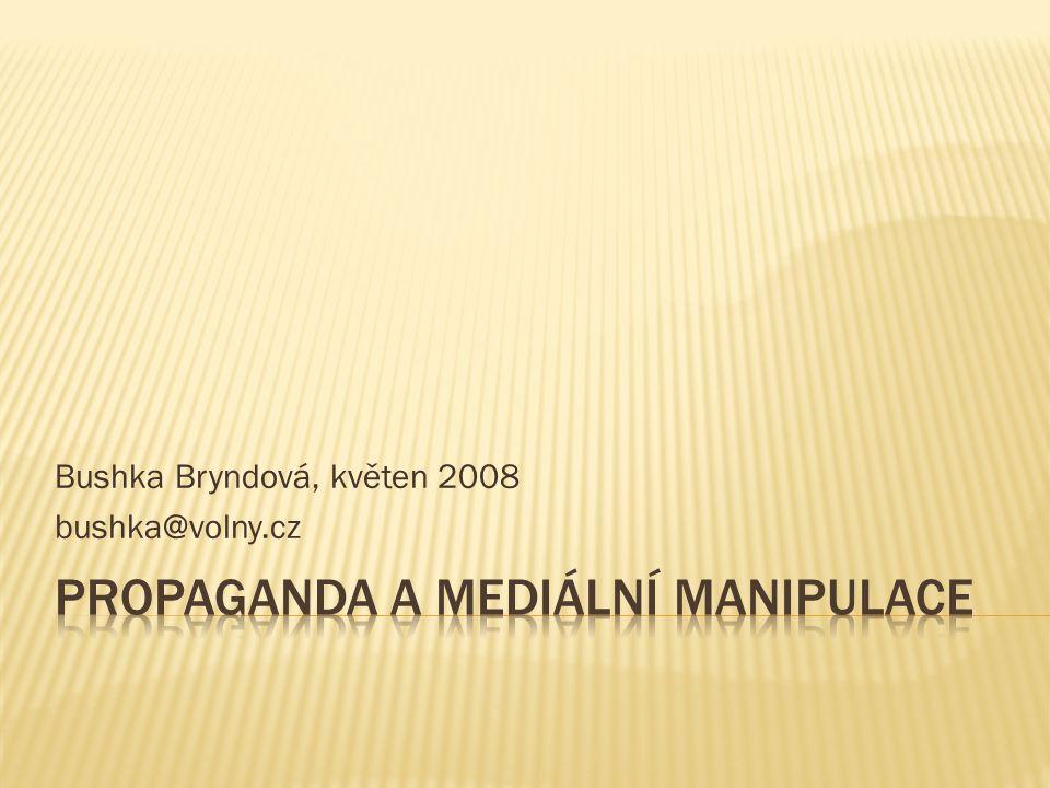 Bushka Bryndová, květen 2008 bushka@volny.cz