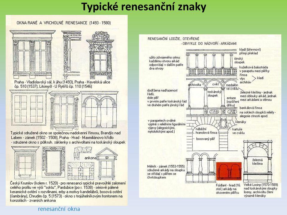 Typické renesanční znaky renesanční okna