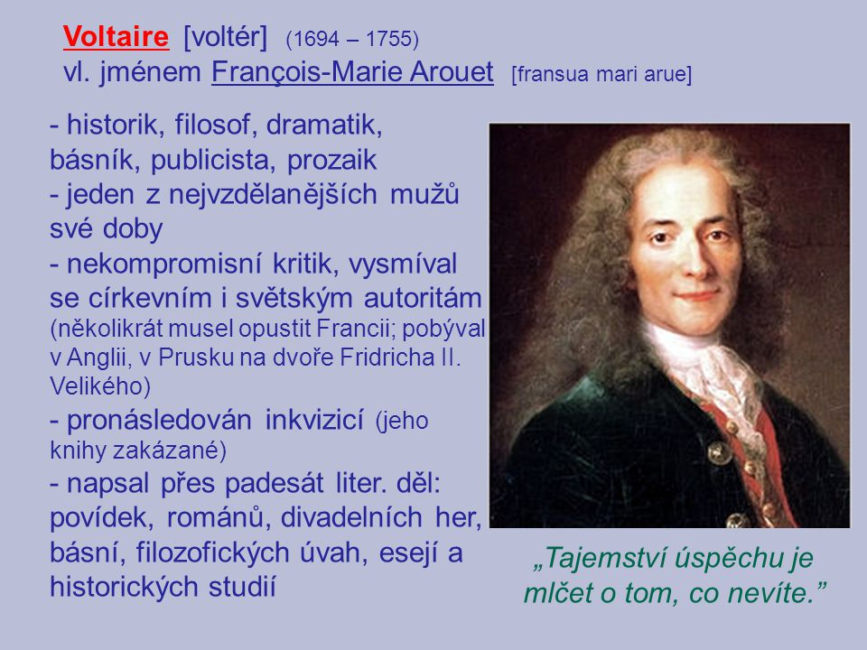 Candide neboli Optimismus Titulní hrdina románu Candide [kandid] žije na zámku německého barona, kde ho vychovává filozof Panglos.
