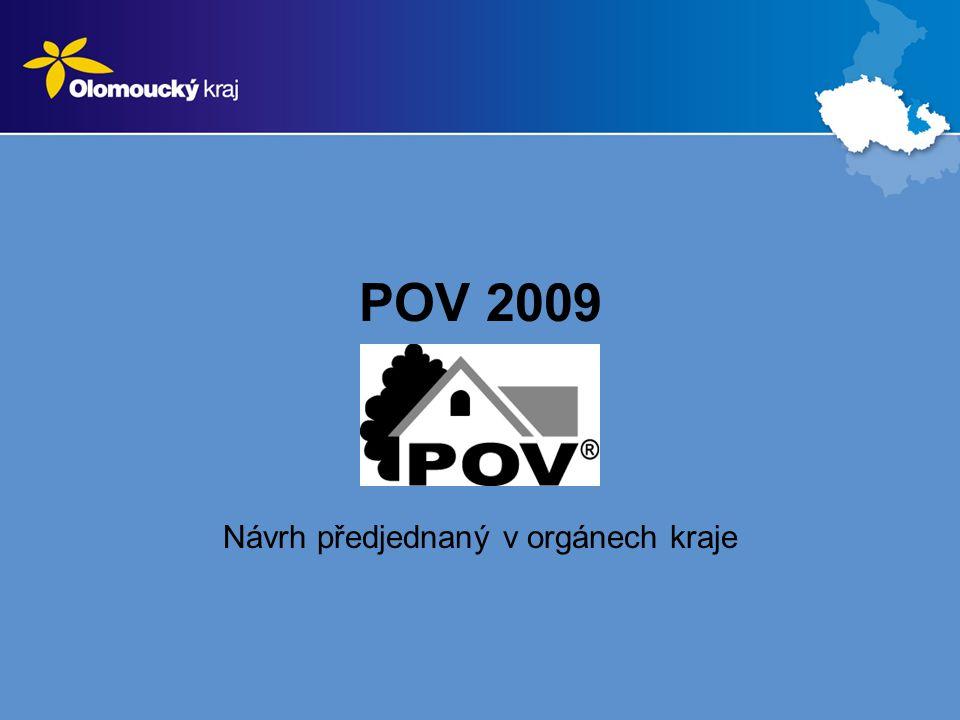 POV 2009 Návrh předjednaný v orgánech kraje