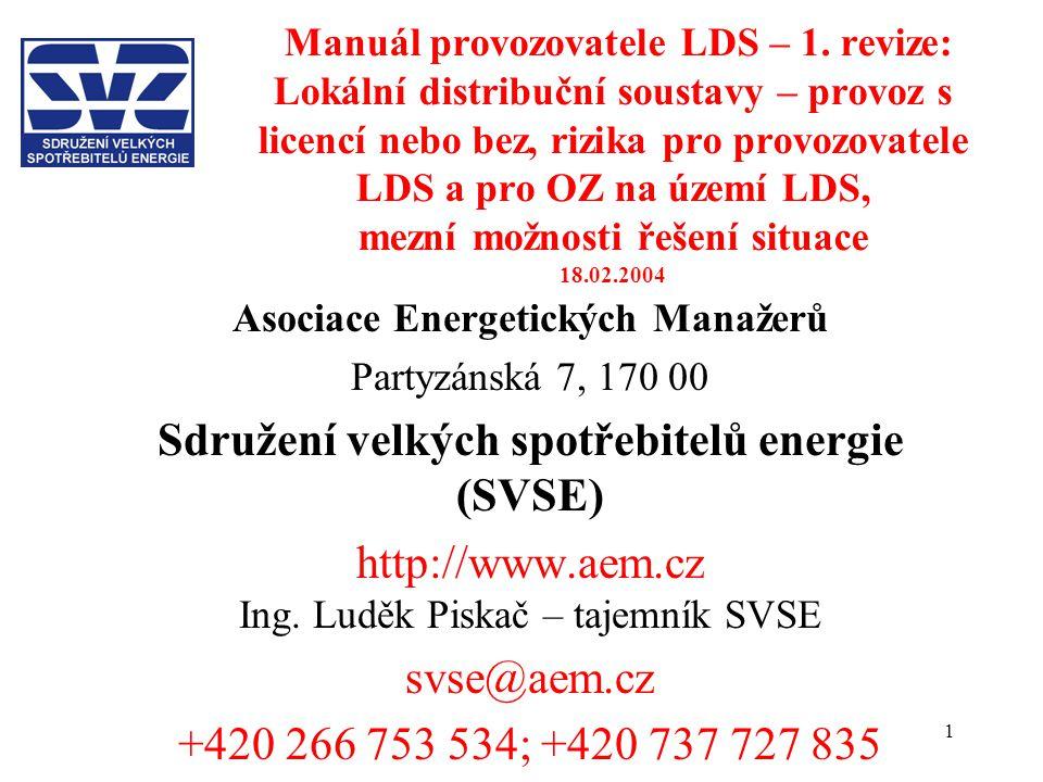 1 Manuál provozovatele LDS – 1. revize: Lokální distribuční soustavy – provoz s licencí nebo bez, rizika pro provozovatele LDS a pro OZ na území LDS,