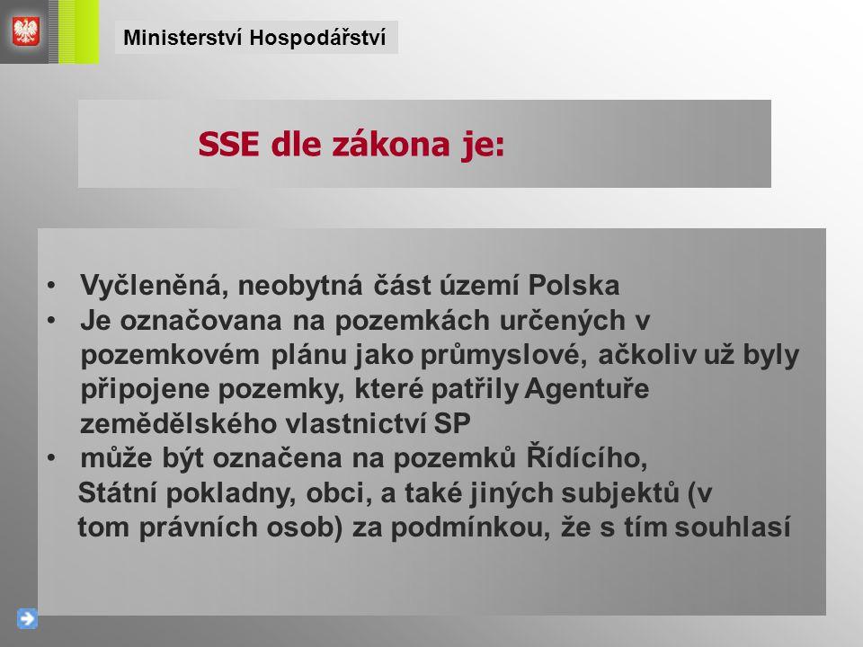 SSE dle zákona je: Vyčleněná, neobytná část území Polska Je označovana na pozemkách určených v pozemkovém plánu jako průmyslové, ačkoliv už byly připojene pozemky, které patřily Agentuře zemědělského vlastnictví SP může být označena na pozemků Řídícího, Státní pokladny, obci, a také jiných subjektů (v tom právních osob) za podmínkou, že s tím souhlasí Ministerství Hospodářství