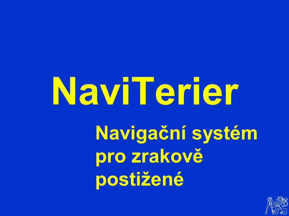 NaviTerier Navigační systém pro zrakově postižené
