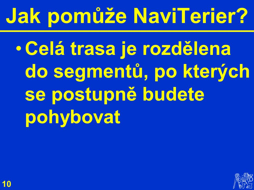 10 Jak pomůže NaviTerier.