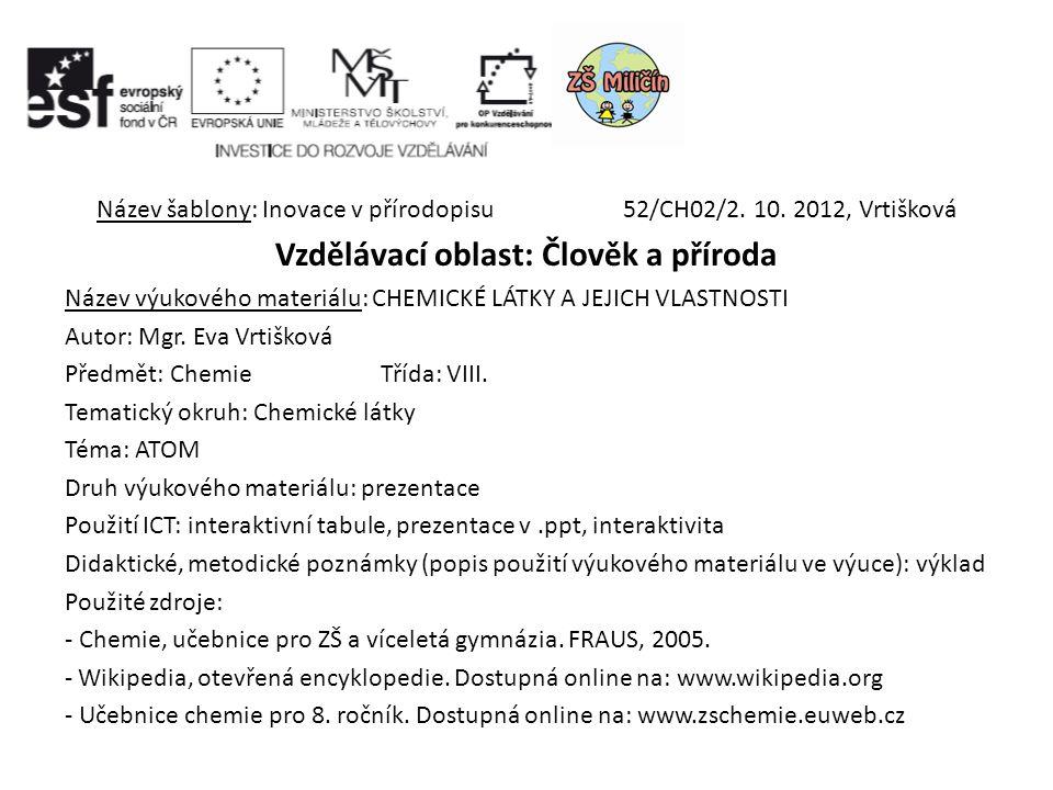 Název šablony: Inovace v přírodopisu 52/CH02/2. 10.