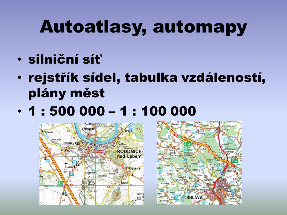 Autoatlasy, automapy silniční síť rejstřík sídel, tabulka vzdáleností, plány měst 1 : 500 000 – 1 : 100 000