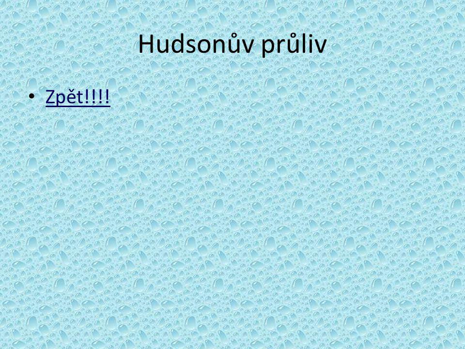 Hudsonův průliv Zpět!!!!