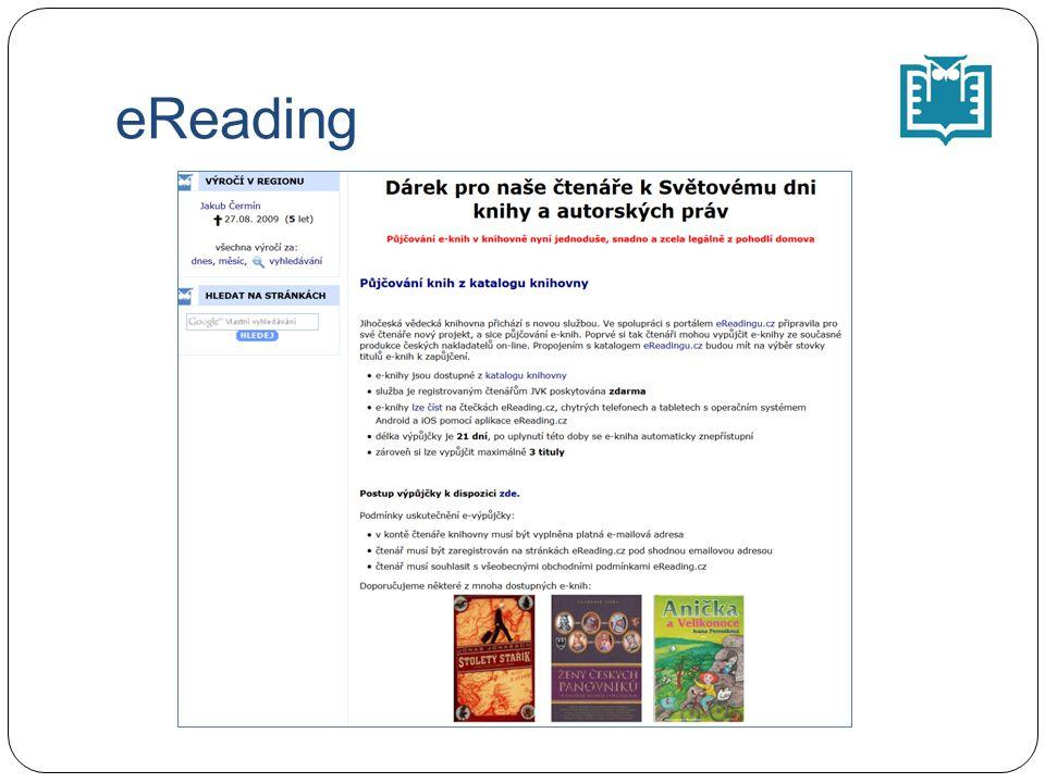 První jednání s firmou eReading - prosinec 2013 Únor/březen 2014 - funkční a technický koncept půjčování e-knih v systému ARL (Cosmotron Bohemia) Export záznamů e-knih eReading do katalogu JVK ČB Implementace e-výpůjček do výp.