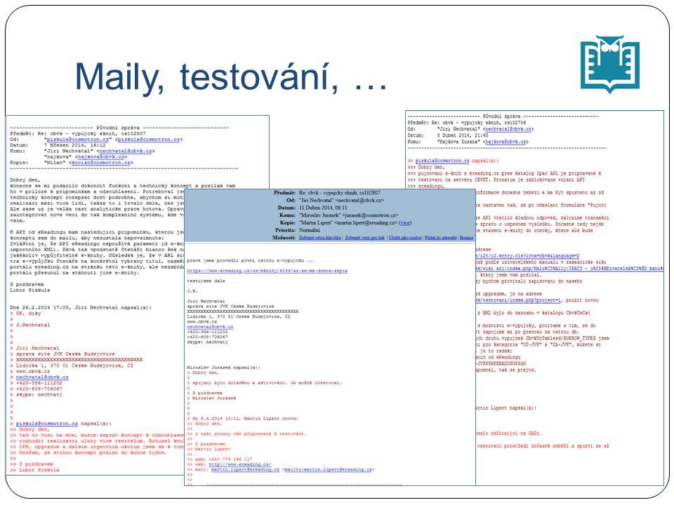 Maily, testování, …