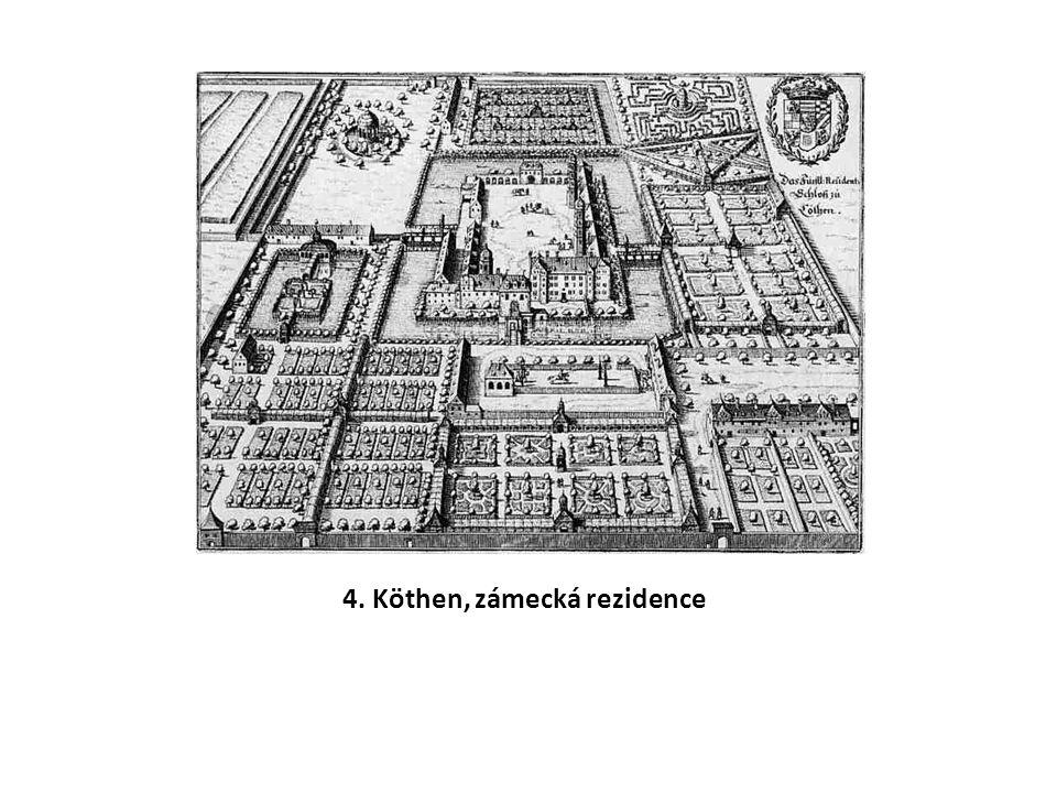 4. Köthen, zámecká rezidence