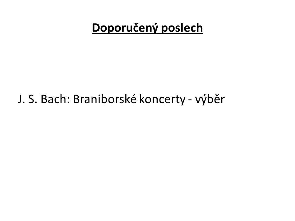 Doporučený poslech J. S. Bach: Braniborské koncerty - výběr
