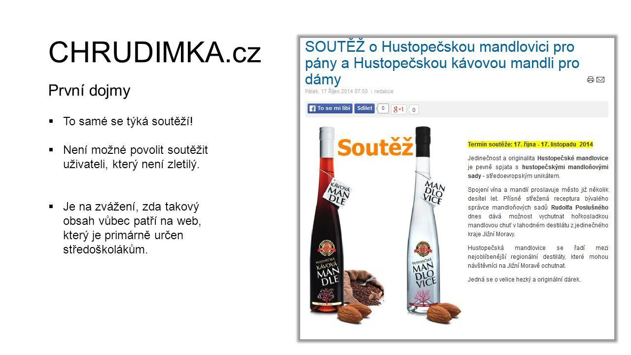 CHRUDIMKA.cz První dojmy  To samé se týká soutěží!  Není možné povolit soutěžit uživateli, který není zletilý.  Je na zvážení, zda takový obsah vůb