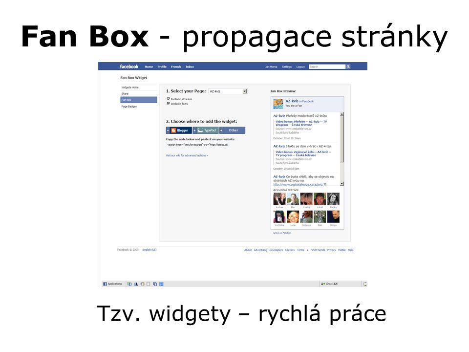 Fan Box - propagace stránky Tzv. widgety – rychlá práce