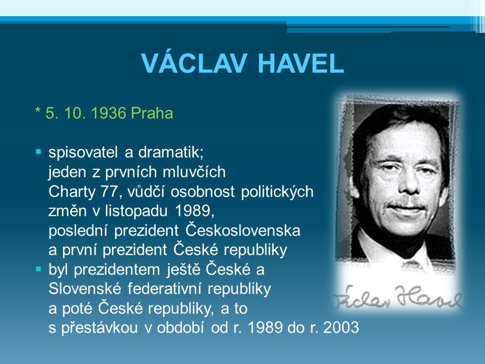 VÁCLAV HAVEL * 5.10.