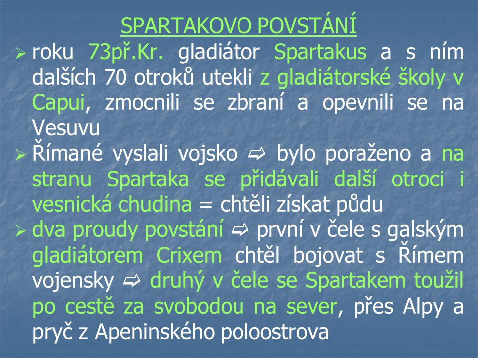 SPARTAKOVO POVSTÁNÍ   roku 73př.Kr.