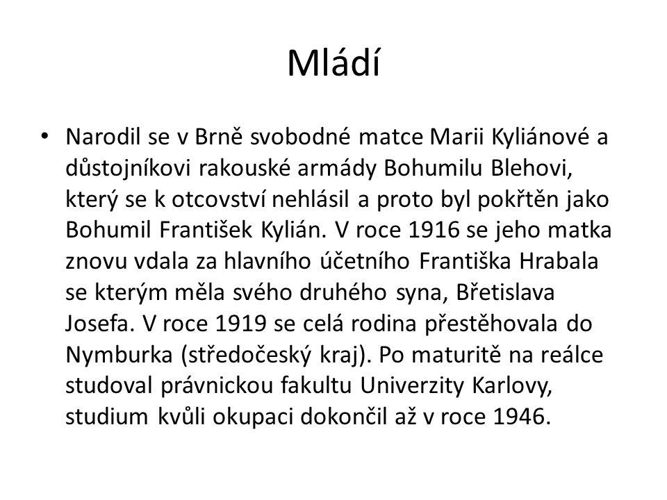 Mládí Narodil se v Brně svobodné matce Marii Kyliánové a důstojníkovi rakouské armády Bohumilu Blehovi, který se k otcovství nehlásil a proto byl pokřtěn jako Bohumil František Kylián.