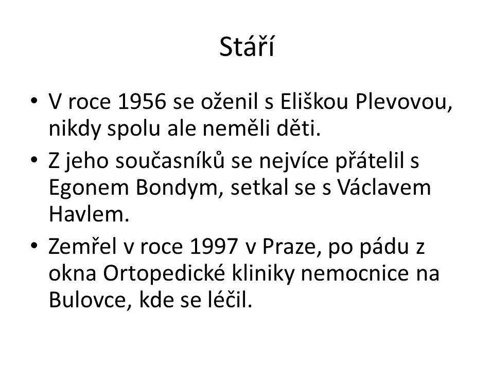 Stáří V roce 1956 se oženil s Eliškou Plevovou, nikdy spolu ale neměli děti.