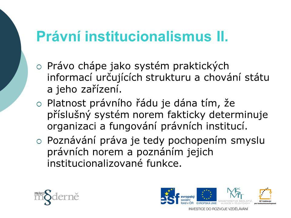Právní institucionalismus II.
