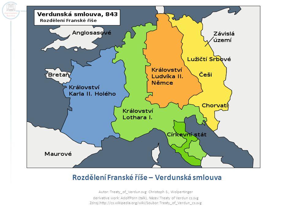 Rozdělení Franské říše – Verdunská smlouva Autor: Treaty_of_Verdun.svg: Christoph S., Wolpertinger derivative work: AdolfPorn (talk), Název:Treaty of