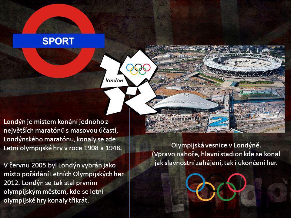 SPORT Londýn je místem konání jednoho z největších maratónů s masovou účastí, Londýnského maratónu, konaly se zde Letní olympijské hry v roce 1908 a 1