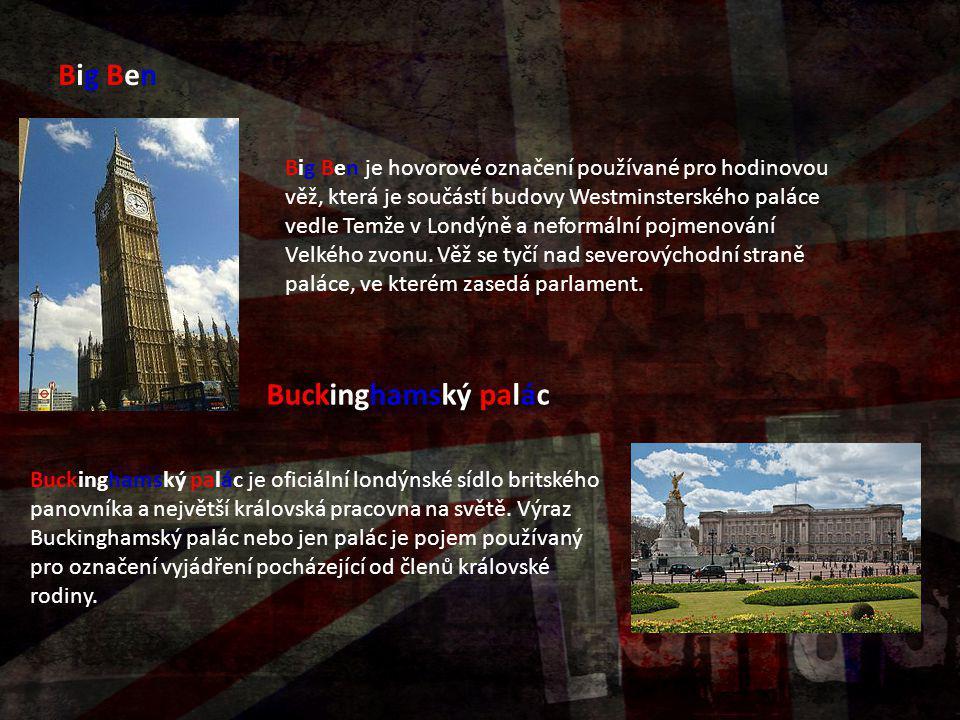 Big BenBig Ben Big Ben je hovorové označení používané pro hodinovou věž, která je součástí budovy Westminsterského paláce vedle Temže v Londýně a nefo
