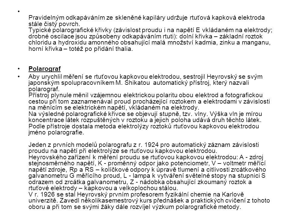 Aby nové výsledky prací českých chemiků byly přístupné světové odborné veřejnosti, založil Heyrovský v r.