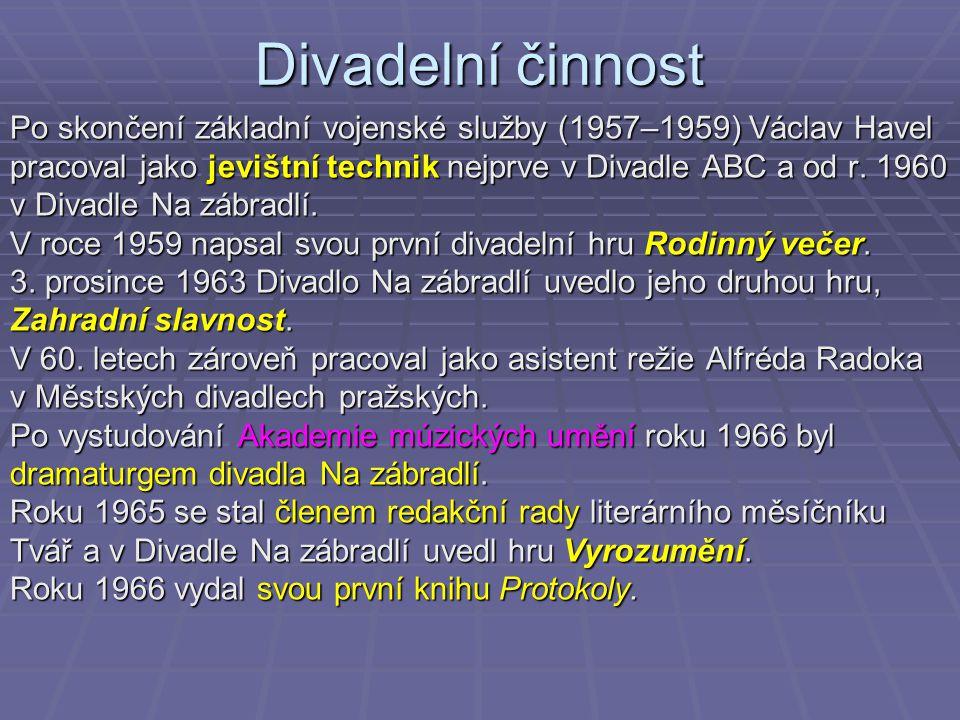 Disident V době kolem Pražského jara (1968 – 1969) se Václav Havel zapojil do politické diskuse, prosazoval zavedení demokratické společnosti a svobody.